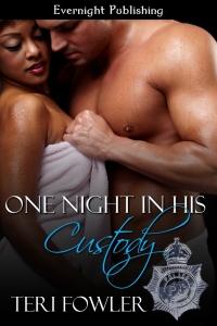One Night in His Custody, Teri Fowler